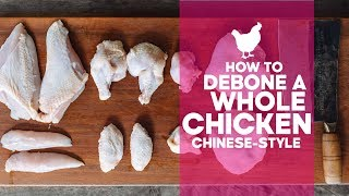 How to Debone a Chicken (Chinese-style) | Knife Skills | Asian Cooking