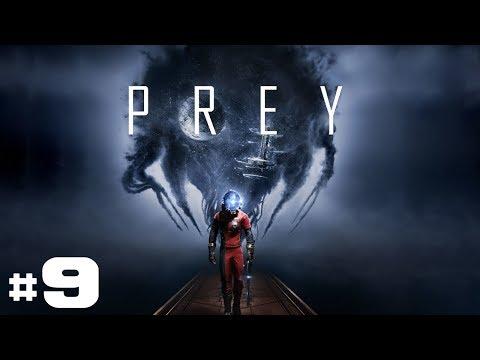 Prey - Let's Play #9 [FR]