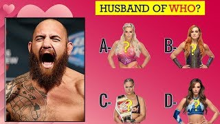 WWE Quiz - 99% Fail to Guess WWE Superstars by Their Boyfriend or Husband?