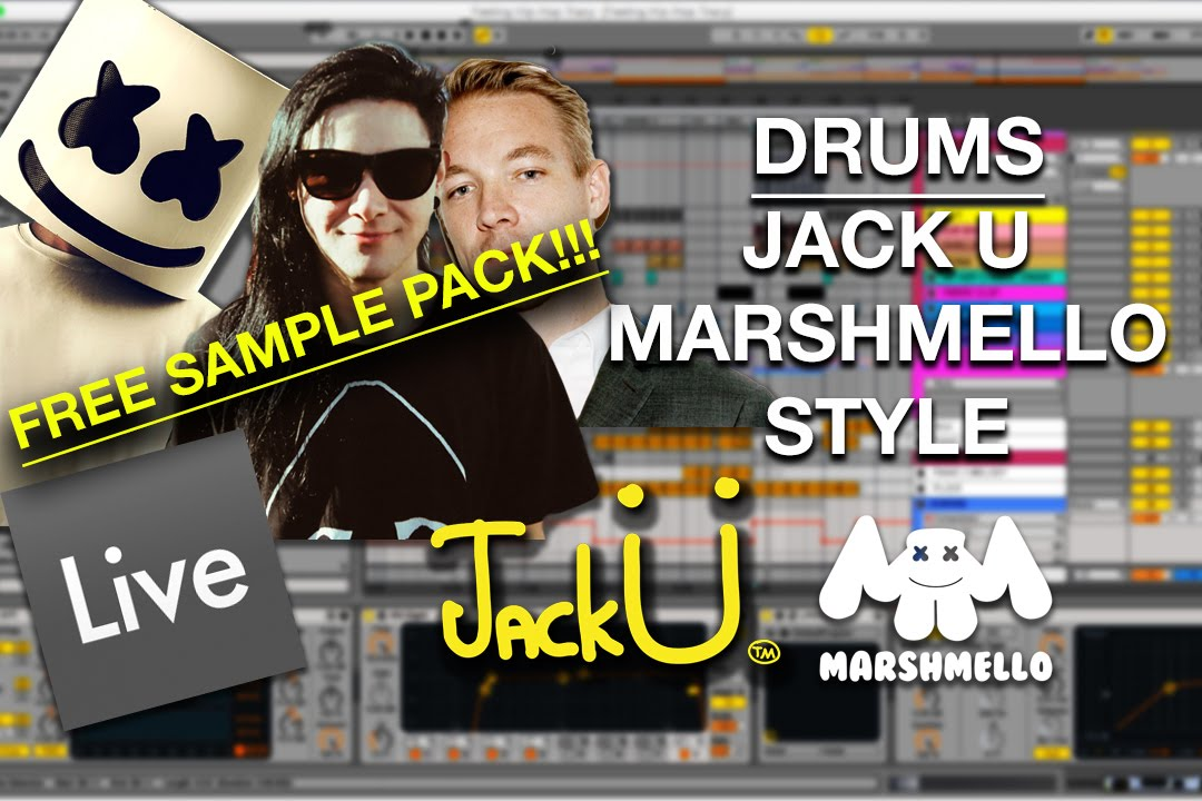 FREE SAMPLE PACK! - Jack Ü / Marshmello Style: Drums | Ableton Tutorial