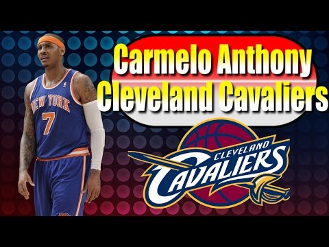 NBA 2K16 - Scenarios - Carmelo Anthony TRADED TO  Cleveland Cavaliers
