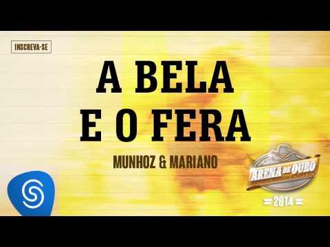 Munhoz & Mariano | A Bela E O Fera (Arena De Ouro 2014)