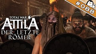 Total War: Attila #088 - Es bleiben Unruhen [Deutsch|German] Let