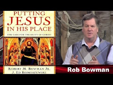Putting Jesus in his place: A Frank Appeal to Rob Bowman