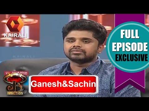 JB Junction: Sachin Warrier & Ganesh Raj |  12th November 2016  | Full Episode