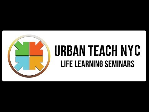 Urban Teach NYC - Learning Seminar