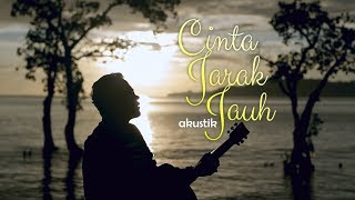 Andra Respati - Cinta Jarak Jauah (Acoustic)