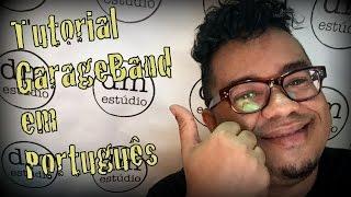 Tutorial GarageBand em Português