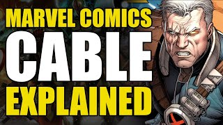 Marvel Comics: Cable Explained | Comics Explained