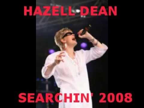 Hazell Dean -   Searchin' 2008 Almighty Remix