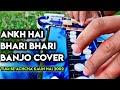 Ankh Hai Bhari Bhari Song On Bulbul Tarang Banjoby Banjo Player Dhiraj Adhau MŕĐŠÃ