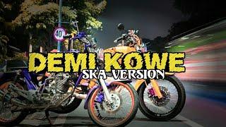 Lagu -DEMI KOWE- Pendhoza SKA Version 2019