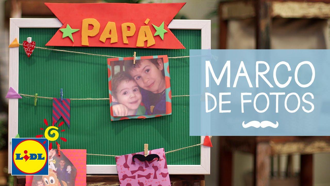 Marco de Fotos - Handmade Día Del Padre - YouTube