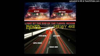 light at the end of the turnel riddim dj 4ke ft Mc Bayo, Kevin Brown, Michael Bundi, Bafu Chafu,