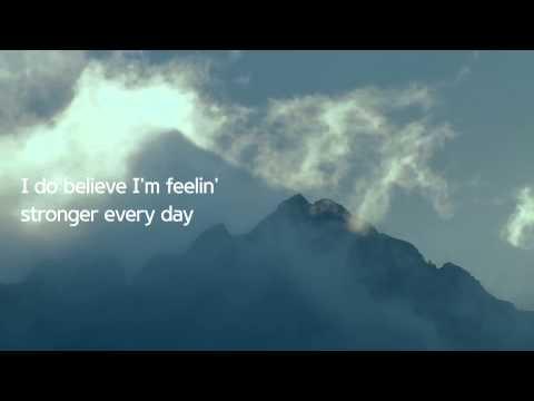 Feelin' Stronger Every Day | Chicago | Lyrics ☾☀