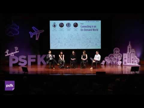Connecting in an On-Demand World [PSFK 2015]