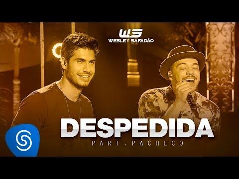 Wesley Safadão - Despedida Part. Thallys Pacheco [DVD WS EM CASA]