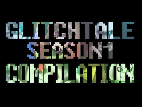Glitchtale Season 1 Compilation (Sounds by Strelok)