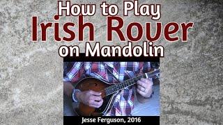 How to Play The Irish Rover (Mandolin)