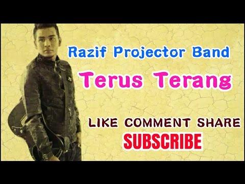 Razif Projector Band - Terus Terang (Video Lirik)