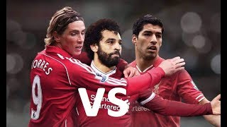 Salah, Suarez, Torres • 3 Best Striker at Liverpool ??