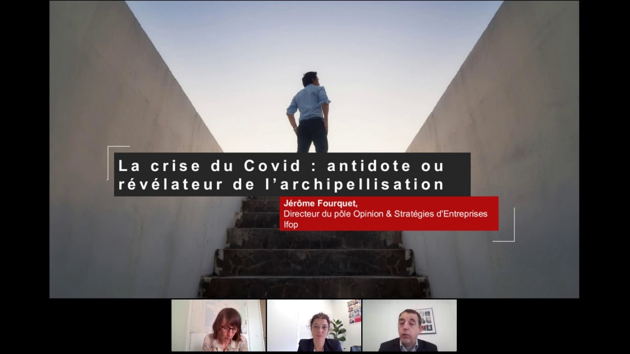 #6 Webinar - La société post-COVID-19 : comment va-t-elle surmonter la crise ? - Ifop