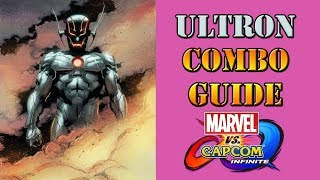 Marvel vs Capcom: Infinite - Ultron Combo Guide
