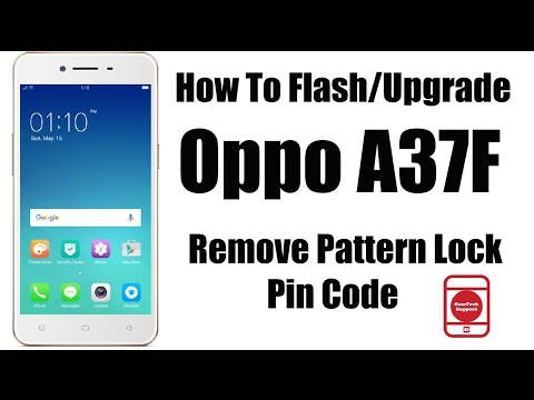 How To Flash Oppo A37f | Remove Pattern Lock/Pin Code - YouTube