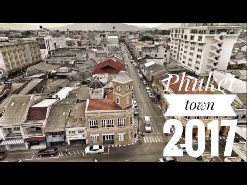Phuket town 2017