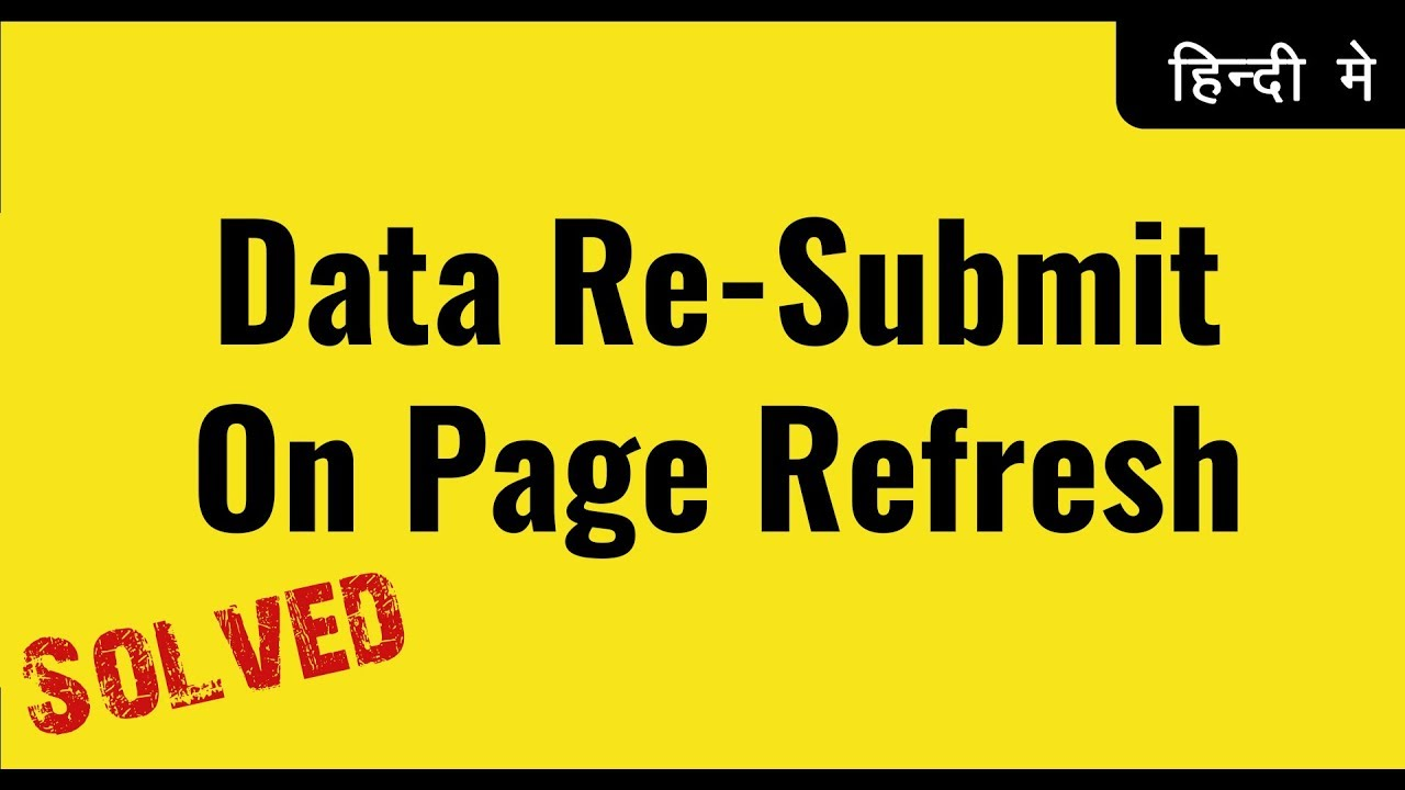 Data Re-submit on Page Refresh Issue in PHP | PHP CRUD app | Learn PHP in Hindi Urdu | vishAcademy