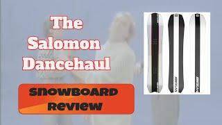 The 2022 Salomon Dancehaul Snowboard Review