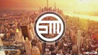 Cash Cash - Surrender (Original Mix)