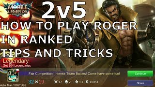 Mobile Legends How To Play Roger Tips And Tricks | Step By Step Guide
