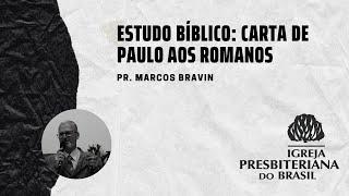 IPF COTIA - Estudo Bíblico - Carta de Paulo aos Romanos #16
