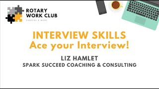 Rotary Work Club - Interview skills workshop Clip - Preparation for your interview