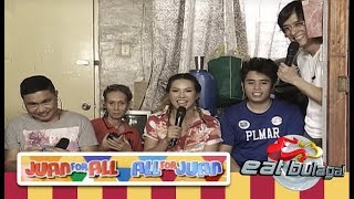 Juan For All, All For Juan Sugod Bahay | November 16, 2018