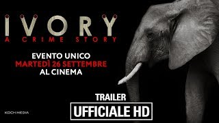 Ivory - A Crime Story - Trailer Ufficiale Italiano | HD