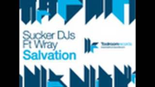 Sucker DJs feat. Wray - Salvation - Original Club Mix