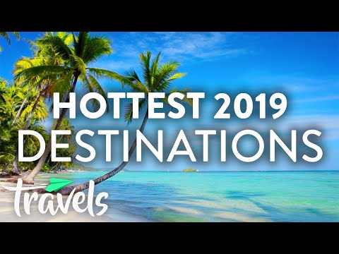 The Hottest Countries Tourists Are Flocking To (2019) | MojoTravels