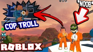 TROLLING NOOBS AS A FAKE CRIMINAL!!! *I'M A COP* (Roblox Jailbreak)