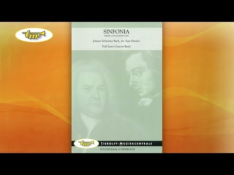 Sinfonia From Cantate Bwv 156 - Concert Band - Bach - Daniels - Tierolff