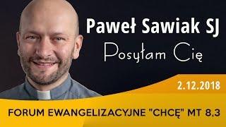 """Paweł Sawiak SJ - """"Posyłam Cię"""" - Forum ewangelizacyjne w Gdańsku"""