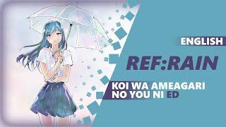ENGLISH KOI WA AMEAGARI NO YOU NI ~AFTER THE RAIN~ ED - Ref:rain [Dima Lancaster]