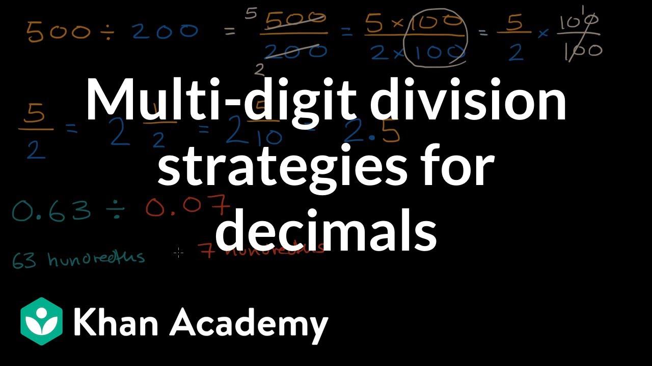 Multi-digit division strategies for decimals (video) | Khan