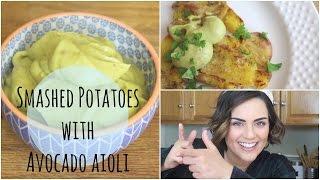 Crispy Smashed Potatoes with Avocado Aioli // MoreSaltPlease