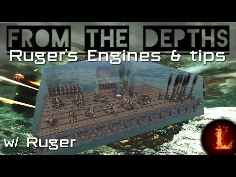 Ruger's Fuel Engines and design tips - From the Depths[devtest 1.8691]