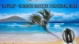 DJ FILIP -  Summer Breeze (Original Mix)