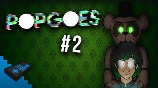 PANIC NOW! | POPGOES #2 - DAGames