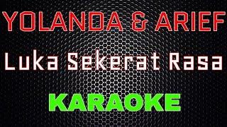 Download Mp3 Yollanda Arief Luka Sekerat Rasa LMusical