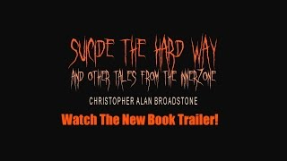 SUICIDE THE HARD WAY: Book Trailer_2016_1080p-HD_OLD thumbnail